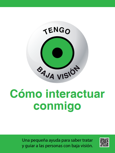 """Vídeo y manual """"Tengo Baja Visión – Cómo interactuar conmigo"""""""